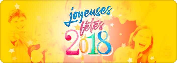 Bonnes Fêtes de fin d'année et Meilleurs Vœux pour 2018 !